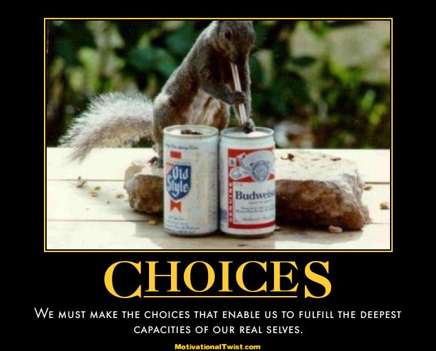 Choices Funny